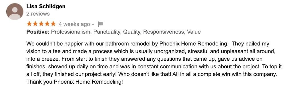 Lisa Schildgen review Phx Home Remodeling bathroom & kitchen remodels